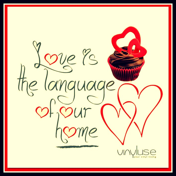 love is the language of our home